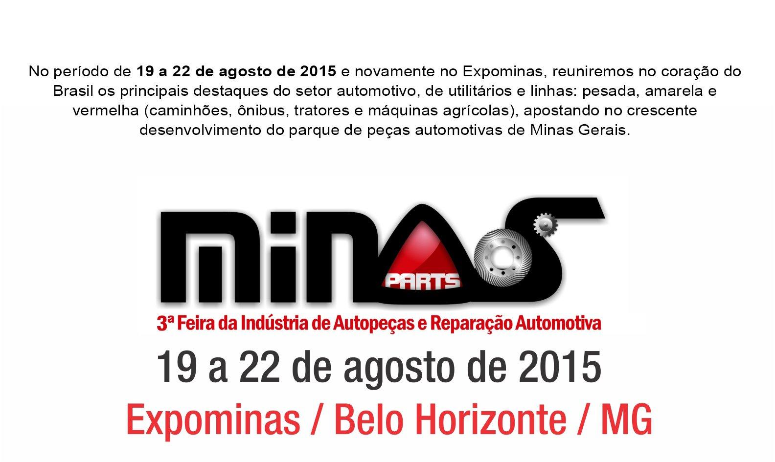 Minas Parts 2015 – 3ª Feira da Indústria de Autopeças e Reparação Automotiva